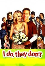 I Do, They Don't (2005) afişi