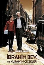 İbrahim Bey Ve Kuran'ın Çiçekleri (2003) afişi