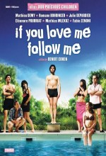If You Love Me Follow Me (2006) afişi