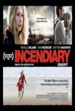 Incendiary (2008) afişi