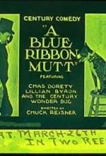A Blue Ribbon Mutt (1920) afişi