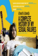 A Complete History Of My Sexual Failures (2008) afişi