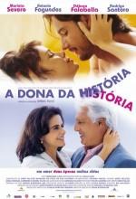 A Dona Da Historia (2004) afişi