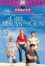 A Girl, Three Guys, And A Gun