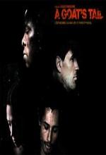 A Goat's Tail (2006) afişi