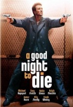 A Good Night To Die (2003) afişi