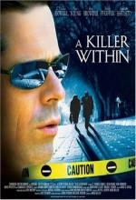 A Killer Within (2004) afişi