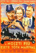 A Noszty Fiú Esete Tóth Marival (1938) afişi