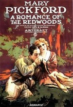 A Romance of the Redwoods (1917) afişi