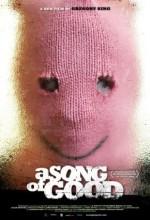 A Song Of Good (2008) afişi