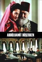 Abdülhamit Düşerken (2002) afişi