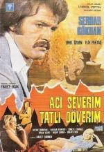 Acı Severim Tatlı Döverim (1975) afişi