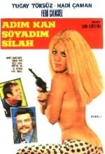 Adım Kan Soyadım Silah (1970) afişi