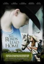 All Roads Lead Home (2008) afişi