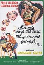 Alla Mia Cara Mamma Nel Giorno Del Suo Compleanno (1974) afişi
