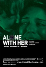 Alone With Her (2006) afişi