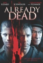 Already Dead (2007) afişi