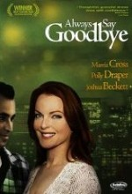 Always Say Goodbye (1996) afişi