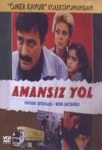 Amansız Yol (1985) afişi