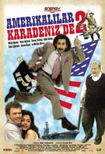 Amerikalılar Karadeniz'de 2 (2007) afişi