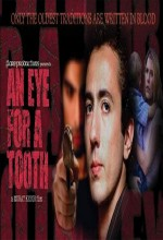 An Eye For A Tooth (2005) afişi