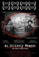 An Unlikely Weapon (2008) afişi