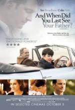 Babanı En Son Ne Zaman Gördün? (2007) afişi