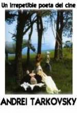 Andrei Tarkovsky: Un Irrepetible Poeta Del Cine (2008) afişi
