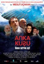 Anka Kuşu (2007) afişi