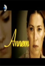 Annem (2007) afişi