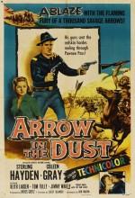 Arrow In The Dust (1954) afişi