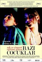 Aşk ve Cinayet Eğitimi Gören Bazı Çocuklar (2004) afişi