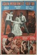 Aşkın Merhameti Yoktur (1967) afişi