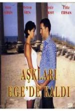 Aşkları Ege'de Kaldı (2005) afişi