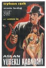 Aslan Yürekli Kabadayı (1967) afişi