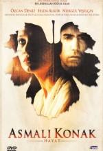 Asmalı Konak: Hayat (2003) afişi