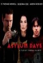Asylum Days