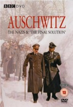 Auschwitz: The Nazis And The 'final Solution' (2005) afişi
