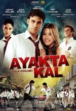 Ayakta Kal (2009) afişi