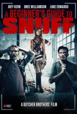 A Beginner's Guide to Snuff  (2016) afişi