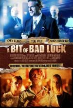 A Bit of Bad Luck (2014) afişi