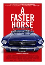 A Faster Horse (2015) afişi