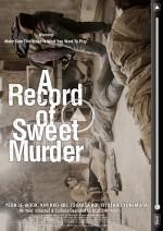 A Record Of Sweet Murder (2014) afişi