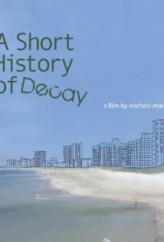A Short History of Decay (2013) afişi