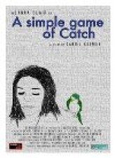 A Simple Game of Catch (2012) afişi