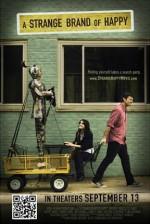 A Strange Brand Of Happy (2013) afişi