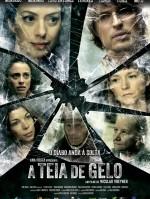 A Teia De Gelo (2011) afişi