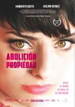 Abolición de la propiedad (2012) afişi