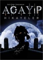 Acayip Hikayeler (2012) afişi