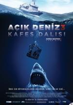 Açık Deniz 3: Kafes Dalışı (2017) afişi